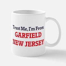 Trust Me, I'm from Garfield New Jersey Mugs