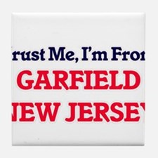 Trust Me, I'm from Garfield New Jerse Tile Coaster