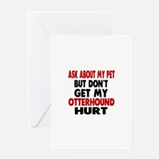 Don't Get My Otterhound Dog Hurt Greeting Card