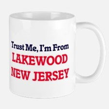 Trust Me, I'm from Lakewood New Jersey Mugs