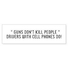 Guns Don't Kill... Bumper Bumper Sticker