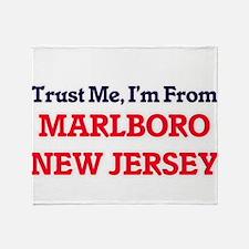 Trust Me, I'm from Marlboro New Jers Throw Blanket