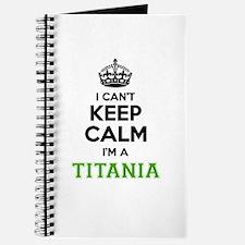 Titania I cant keeep calm Journal