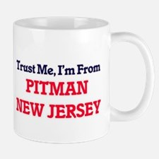 Trust Me, I'm from Pitman New Jersey Mugs