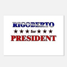 RIGOBERTO for president Postcards (Package of 8)