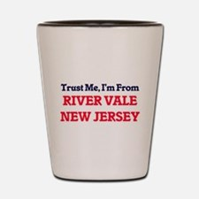 Trust Me, I'm from River Vale New Jerse Shot Glass