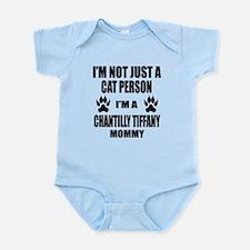 I'm a Chantilly Tiffany Mommy Infant Bodysuit