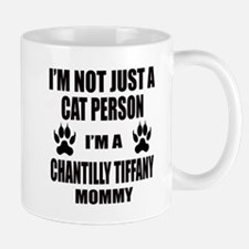 I'm a Chantilly Tiffany Mommy Mug