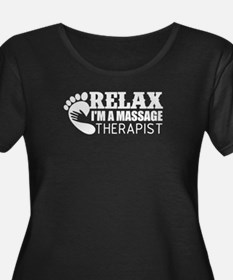 Relax Im A Massage Therapist Plus Size T-Shirt