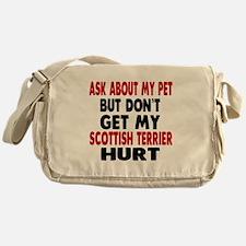 Don't Get My Scottish Terrier Dog Hu Messenger Bag