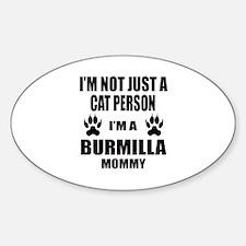 I'm a Burmilla Mommy Decal