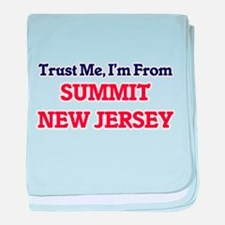 Trust Me, I'm from Summit New Jersey baby blanket
