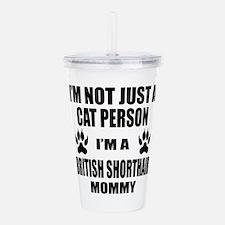 I'm a British Shorthai Acrylic Double-wall Tumbler
