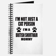 I'm a British Shorthair Mommy Journal
