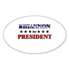 RHIANNON for president Oval Decal