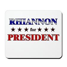RHIANNON for president Mousepad