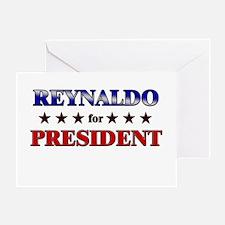REYNALDO for president Greeting Card