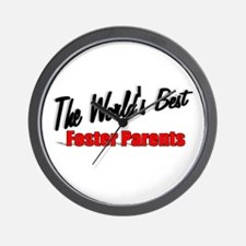 """The World's Best Foster Parents"" Wall Clock"