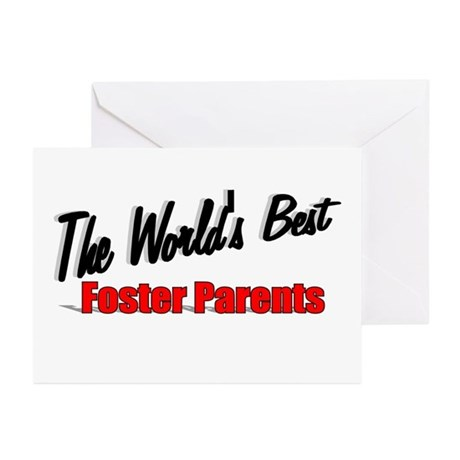 """""""The World's Best Foster Parents"""" Greeting Cards ("""