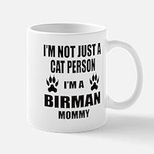 I'm a Birman Mommy Mug