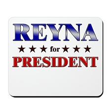 REYNA for president Mousepad