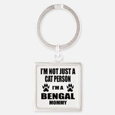 I'm a Bengal Mommy Square Keychain