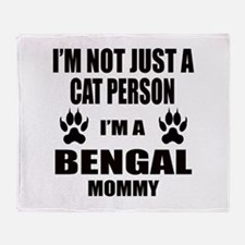 I'm a Bengal Mommy Throw Blanket