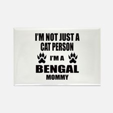 I'm a Bengal Mommy Rectangle Magnet