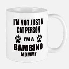 I'm a Bambino Mommy Mug