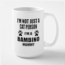 I'm a Bambino Mommy Large Mug