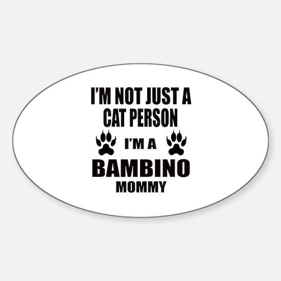 I'm a Bambino Mommy Sticker (Oval)