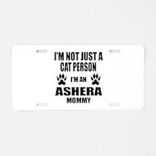 I'm an Ashera Mommy Aluminum License Plate