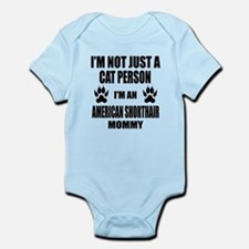 I'm an American Shorthair Mommy Infant Bodysuit