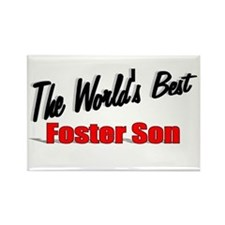 """""""The World's Best Foster Son"""" Rectangle Magnet"""