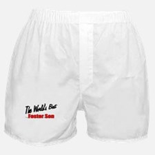 """The World's Best Foster Son"" Boxer Shorts"