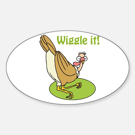 Wiggle It Funny Turkey Oval Decal