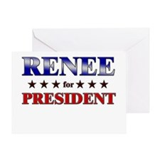 RENEE for president Greeting Card