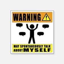 Warning May Spontaneously Talk About Mysel Sticker