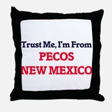 Trust Me, I'm from Pecos New Mexico Throw Pillow