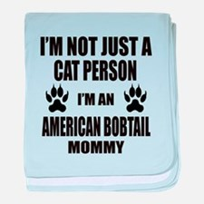 I'm an American Bobtail Mommy baby blanket