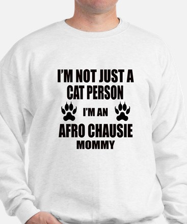 I'm an Afro-chausie Mommy Sweatshirt
