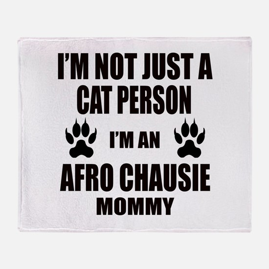 I'm an Afro-chausie Mommy Throw Blanket