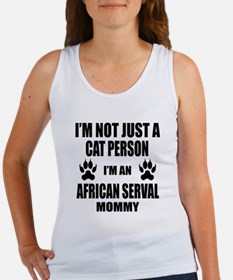 I'm an African serval Mommy Women's Tank Top