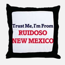 Trust Me, I'm from Ruidoso New Mexico Throw Pillow
