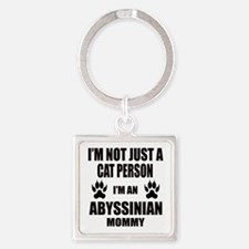 I'm an Abyssinian Mommy Square Keychain