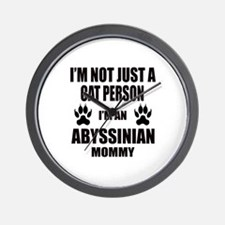 I'm an Abyssinian Mommy Wall Clock