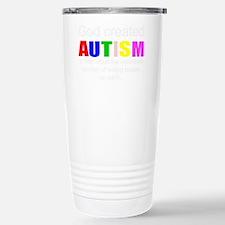 Cute I have autism Travel Mug
