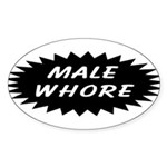 Male Whore Oval Sticker