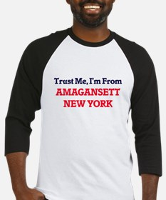 Trust Me, I'm from Amagansett New Baseball Jersey