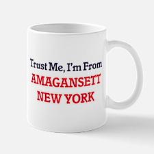 Trust Me, I'm from Amagansett New York Mugs